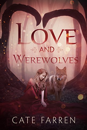 Love and Werewolves