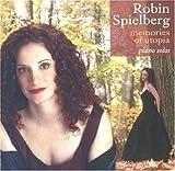 Memories of Utopia by Robin Spielberg (2011-10-04)