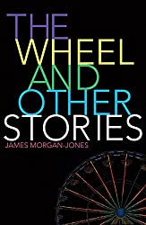 The Wheel and Other Stories