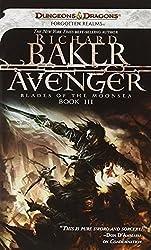 Avenger: Blades of the Moonsea, Book III (Blades of Moonsea) by Richard Baker (2010-11-02)