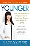 #1: Younger: The Breakthrough Programme to Reset our Genes and Reverse Ageing