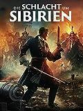 Die Schlacht um Sibirien