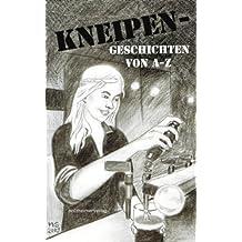 Kneipengeschichten: Eine Anthologie