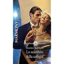Lo scandalo della collana (Italian Edition)