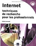 Telecharger Livres Internet Techniques de recherche pour les professionnels (PDF,EPUB,MOBI) gratuits en Francaise