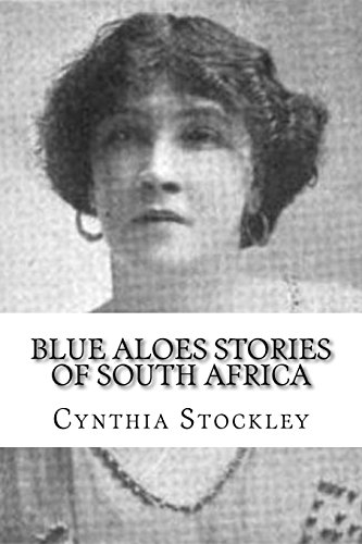 Blue Aloes Stories of South Africa -