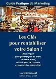 Telecharger Livres Les Cles Pour Rentabiliser Votre Salon (PDF,EPUB,MOBI) gratuits en Francaise