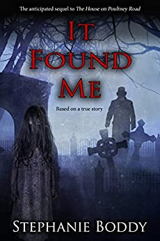It Found Me by [Boddy, Stephanie]