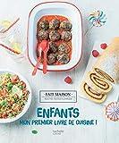 Enfants : mon premier livre de cuisine ! | Feller, Thomas (1973-....). Auteur