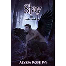 Stay (The Empire Chronicles Book 3) (English Edition)