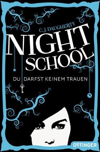 Buchseite und Rezensionen zu 'Night School' von C.J. Daugherty