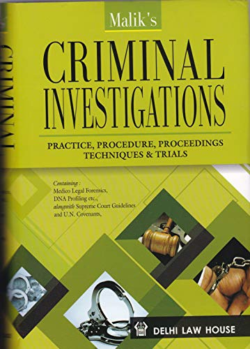 Criminal Investigations - Practice, Procedure, Proceedings Techniques & Trails
