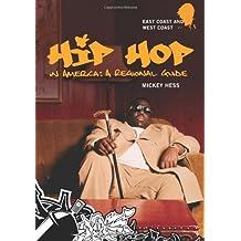 Hip Hop in America: A Regional Guide 2 Volume Set
