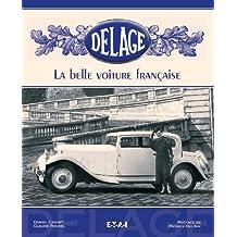 Delage : La belle voiture française