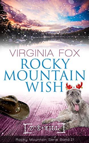 Rocky Mountain Wish (Rocky Mountain Serie 21) von [Fox, Virginia]