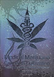 Medical Marijuana - Cannabis Cultivation: Trees of Life at the University of London