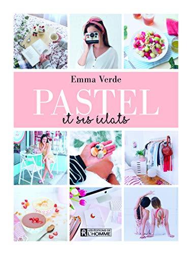 Pastel et ses Éclats par Emma Verde