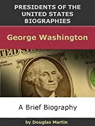 George Washington (Presidents of the United States Biographies)