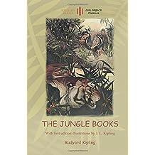The Jungle Books: With Over 55 Original Illustrations (Aziloth Books)