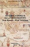 Histoire juridique de la Méditerranée - Droit romain, droit musulman
