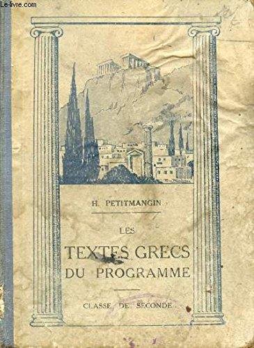 LES TEXTES GRECS DU PROGRAMME - CLASSES DE 5, 4 ET 3 - AVEC UN LEXIQUE GREC-FRANCAIS - TROISIEME EDITION.