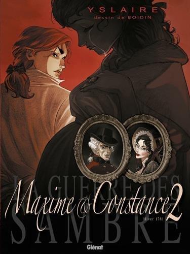 La Guerre des Sambre - Maxime et Constance - Tome 02: Le petit jour de la mariée
