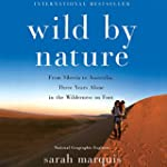 Wild by Nature: From Siberia to Austr...