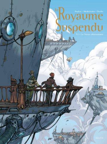 Le Royaume suspendu - tome 1 Le Nexus élémentaire (1)
