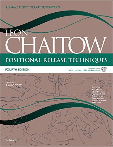 Positional Release Techniques: includes access to www.chaitowpositionalrelease.com, 4e (Advanced Soft Tissue Techniques)