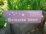 Holzschild *Prinzess home*