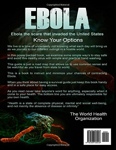 Ebola: Demystify the Facts and Discover How to Keep Your Family Safe from the Ebola Outbreak