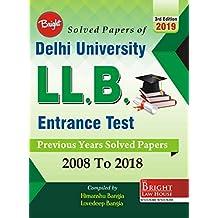 Delhi University LLB Entrance Test Solved Papers (2008-2018)