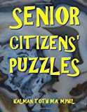 Senior Citizens' Puzzles: 101 Large Print Word Search Puzzles