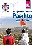 Reise Know-How Sprachführer Paschto für Afghanistan und Pakistan - Wort für Wort: Kauderwelsch-Band 91