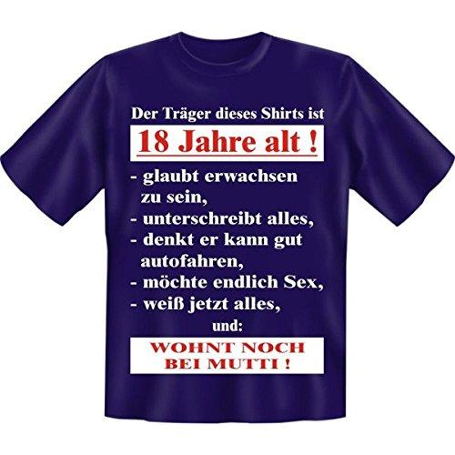 Der Träger dieses T-Shirts ist 18 Jahre alt! Fun T-Shirt in Navy Blau mit Gratis Urkunde!Größe: Farbe: Navy-Blue Navy-Blue