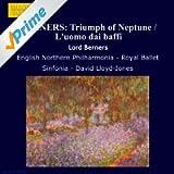 Berners: Triumph Of Neptune / L'Uomo Dai Baffi
