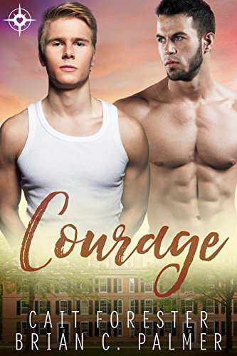Courage (Men of Virtue Book 3)