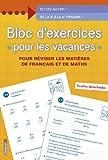 Telecharger Livres Bloc d exercices pour les vacances De la 3e a la 4e primaire (PDF,EPUB,MOBI) gratuits en Francaise