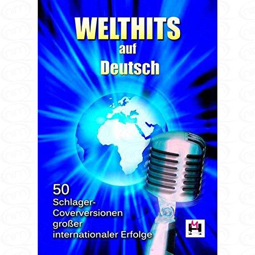 Preisvergleich Produktbild Welthits auf Deutsch - arrangiert für Liederbuch [Noten/Sheetmusic]