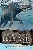 Front cover for the book Swimming with Elephants by L. J. LaBarthe