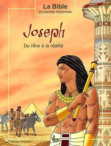 Joseph : Du rêve à la réalité