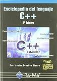 Enciclopedia del lenguaje C++. 2ª Edición