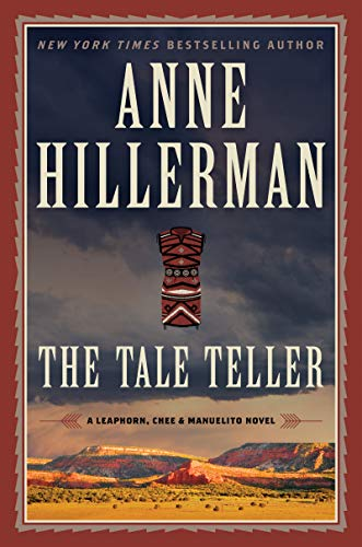 The Tale Teller (A Leaphorn, Chee & Manuelito Novel Book 5) (English Edition)