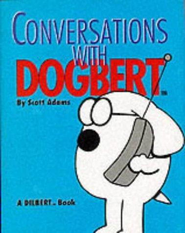 Conversations with Dogbert (Mini Dilbert) by Scott Adams (1998-10-23)