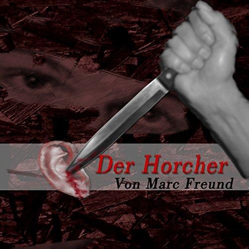 Der Horcher: - Eine Edgar-Wallace-Persiflage -