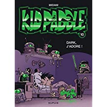 Kid Paddle n°10 : Dark, j'adore
