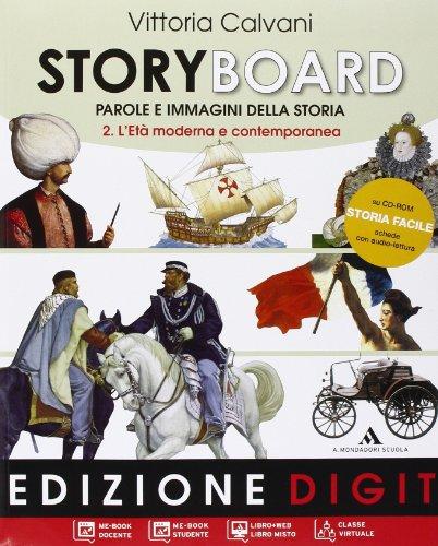 Storyboard. Per la Scuola media. Con espansione online: 2