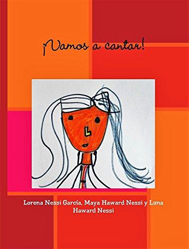 ¡Vamos a cantar! por Lorena Nessi García