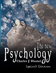 The New Psychology - Special Edition by Charles F. Haanel (2007-04-14)