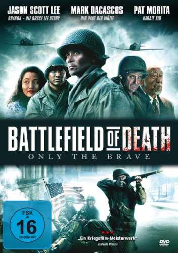 Battlefield Of Death ( Only The Brave )